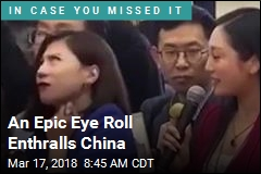 An Epic Eye Roll Enthralls China
