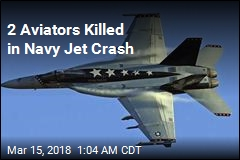 2 Aviators Killed in Navy Jet Crash