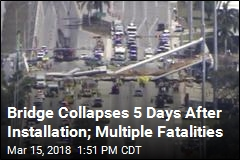 Multiple Deaths Reported in Florida Bridge Collapse