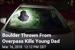 Boulder Thrown From Overpass Kills Young Dad