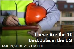 These Are the 10 Best Jobs in the US
