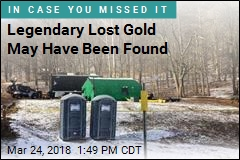 Legendary Lost Gold May Have Been Found