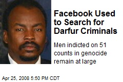 Facebook Used to Search for Darfur Criminals