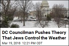 DC Councilman Apologizes for Saying Jews Control Weather