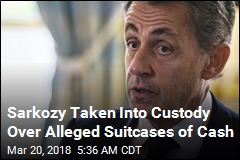 Ex-French President Sarkozy Taken Into Custody