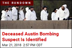 Deceased Austin Bombing Suspect Is Identified