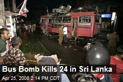 Bus Bomb Kills 24 in Sri Lanka