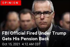 Andrew McCabe on FBI Firing: 'Not in My Worst Nightmares'