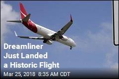 Dreamliner Just Landed a Historic Flight