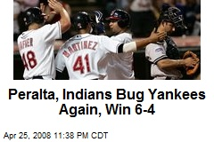 Peralta, Indians Bug Yankees Again, Win 6-4