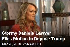 Stormy Daniels' Lawyer Seeks to Depose Trump