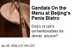 Genitals On the Menu at Beijing's Penis Bistro