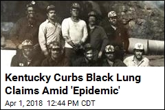 Kentucky Curbs Black Lung Claims Amid 'Epidemic'