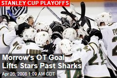 Morrow's OT Goal Lifts Stars Past Sharks