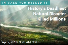 History's Deadliest Natural Disaster Killed Millions