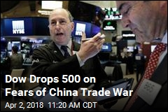 Dow Drops 500 on Fears of China Trade War