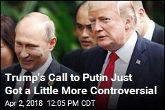 Trump Proposes Putin Visit to White House