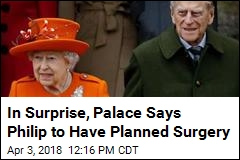 Said to Be Hobbled by Pain, Prince Philip to Have Surgery