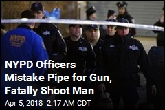 NYPD Officers Mistake Pipe for Gun, Fatally Shoot Man