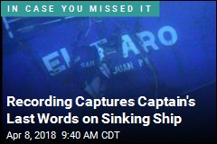 Recording Captures Captain's Last Words on Sinking Ship