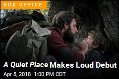 'A Quiet Place' Makes Surprise $50 Million Debut