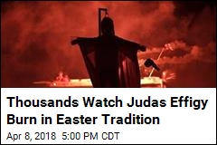 Greek Town Torches Judas in Revived Easter Tradition