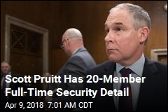 Pruitt Has Tremendous Security but AP Finds No Proof of Threats