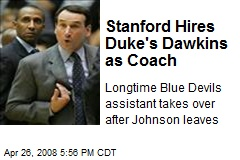 Stanford Hires Duke's Dawkins as Coach