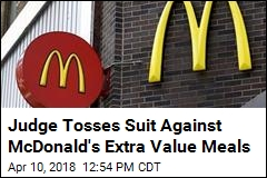Judge: McDonald's Not Duping Customers on Value Meals