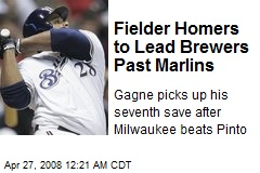 Fielder Homers to Lead Brewers Past Marlins