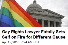 Gay Rights Lawyer Fatally Sets Self on Fire for Different Cause