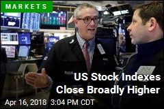 US Stock Indexes Close Broadly Higher
