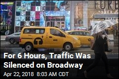 For 6 Hours, Traffic Was Silenced on Broadway