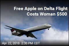 Free Apple on Delta Flight Costs Woman $500