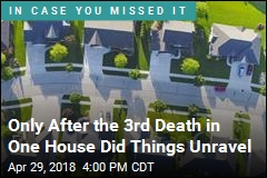3 People Died in One House. Then Cops Realized It Was Murder