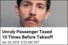 Unruly Passenger Tased 10 Times