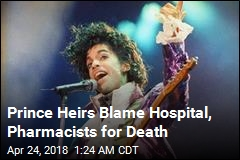 Prince Heirs Sue Hospital, Pharmacist