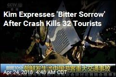 Kim Expresses 'Bitter Sorrow' After Crash Kills 32 Tourists