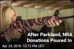 After Parkland, NRA Donations Poured In