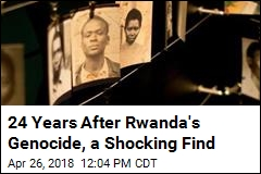 24 Years After Rwanda's Genocide, a Shocking Find