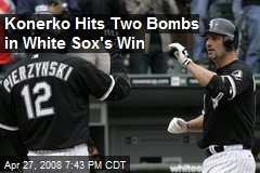 Konerko Hits Two Bombs in White Sox's Win