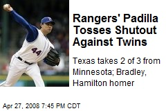Rangers' Padilla Tosses Shutout Against Twins