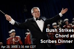 Bush Strikes Chord at Scribes Dinner