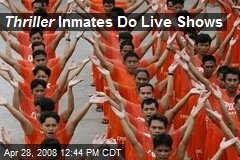 Thriller Inmates Do Live Shows