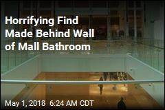 Body Found Behind Wall of Mall Bathroom