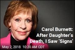 Carol Burnett: After Daughter's Death, I Saw 'Signs'
