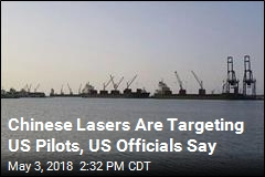 Chinese Lasers Injured 2 US Pilots, US Officials Say