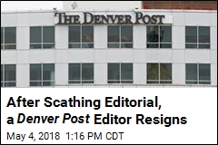 After Scathing Editorial, a Denver Post Editor Resigns