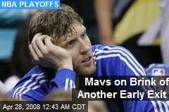Mavs on Brink of Another Early Exit
