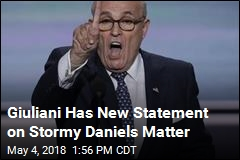 Giuliani Issues Clarification of Stormy Daniels Comments